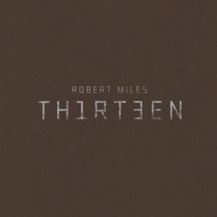 Robert Miles - Thirteen
