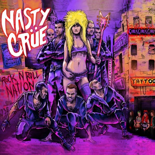 X Nasty CrueX Rock`N Roll Nation