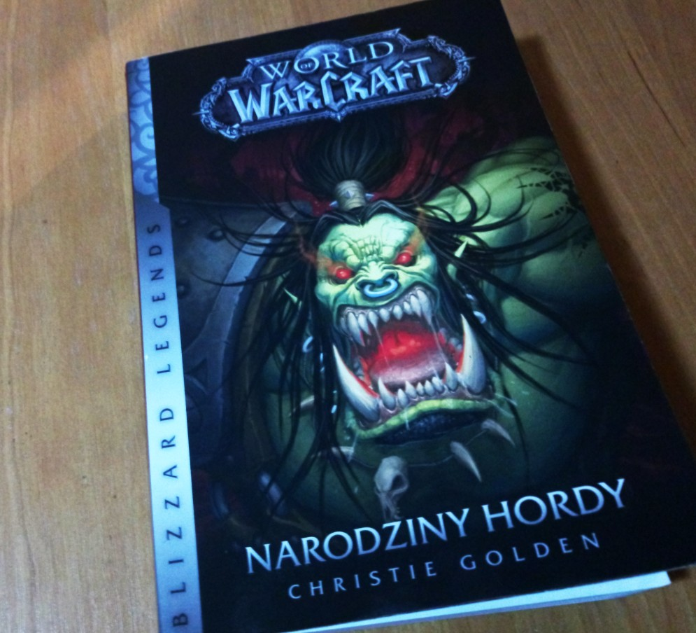 World Of Warcraft - Narodziny Hordy