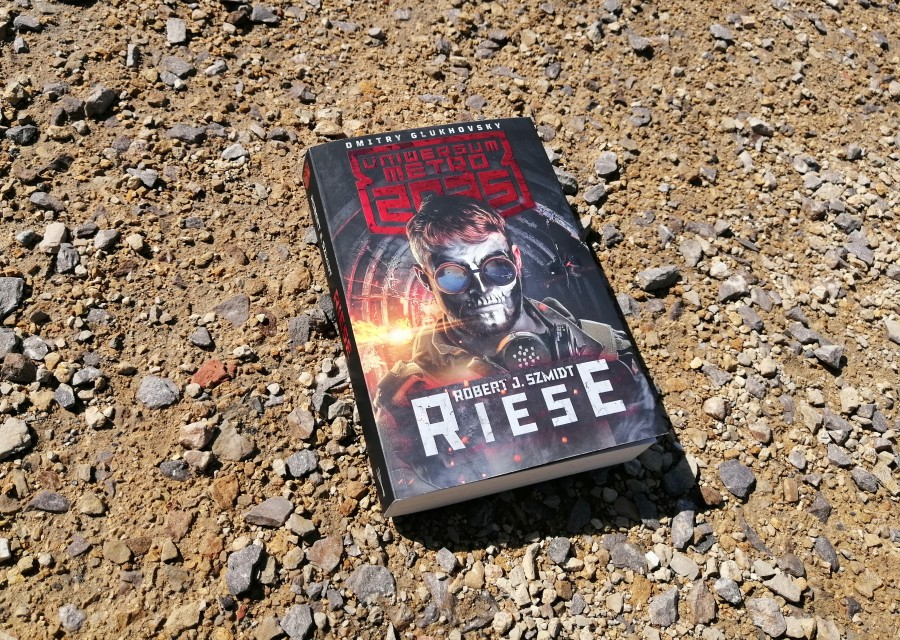 Robert J. Szmidt – Riese. Seria Uniwersum Metro 2035