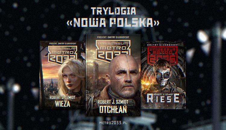 Trylogia Nowa Polska
