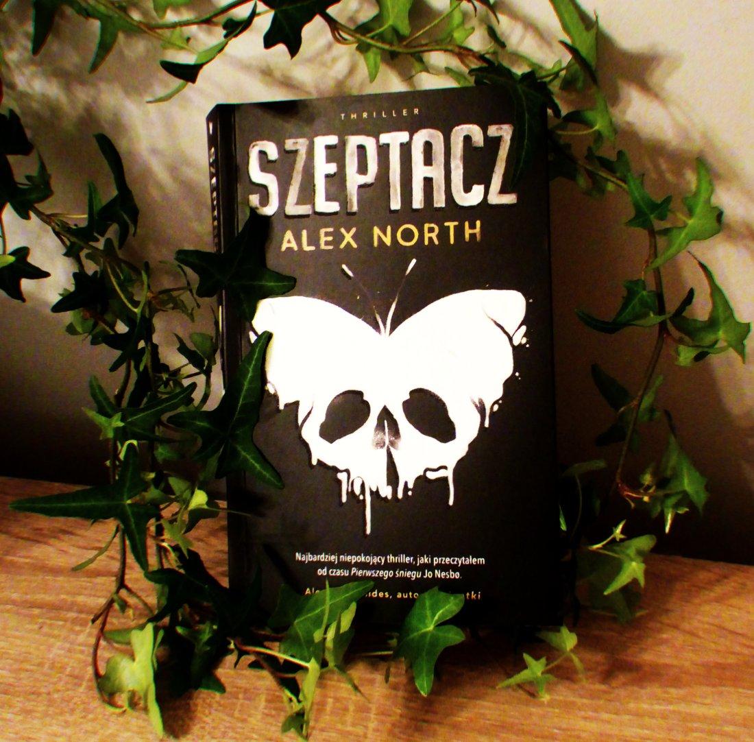 Alex North - Szeptacz. Recenzja książki