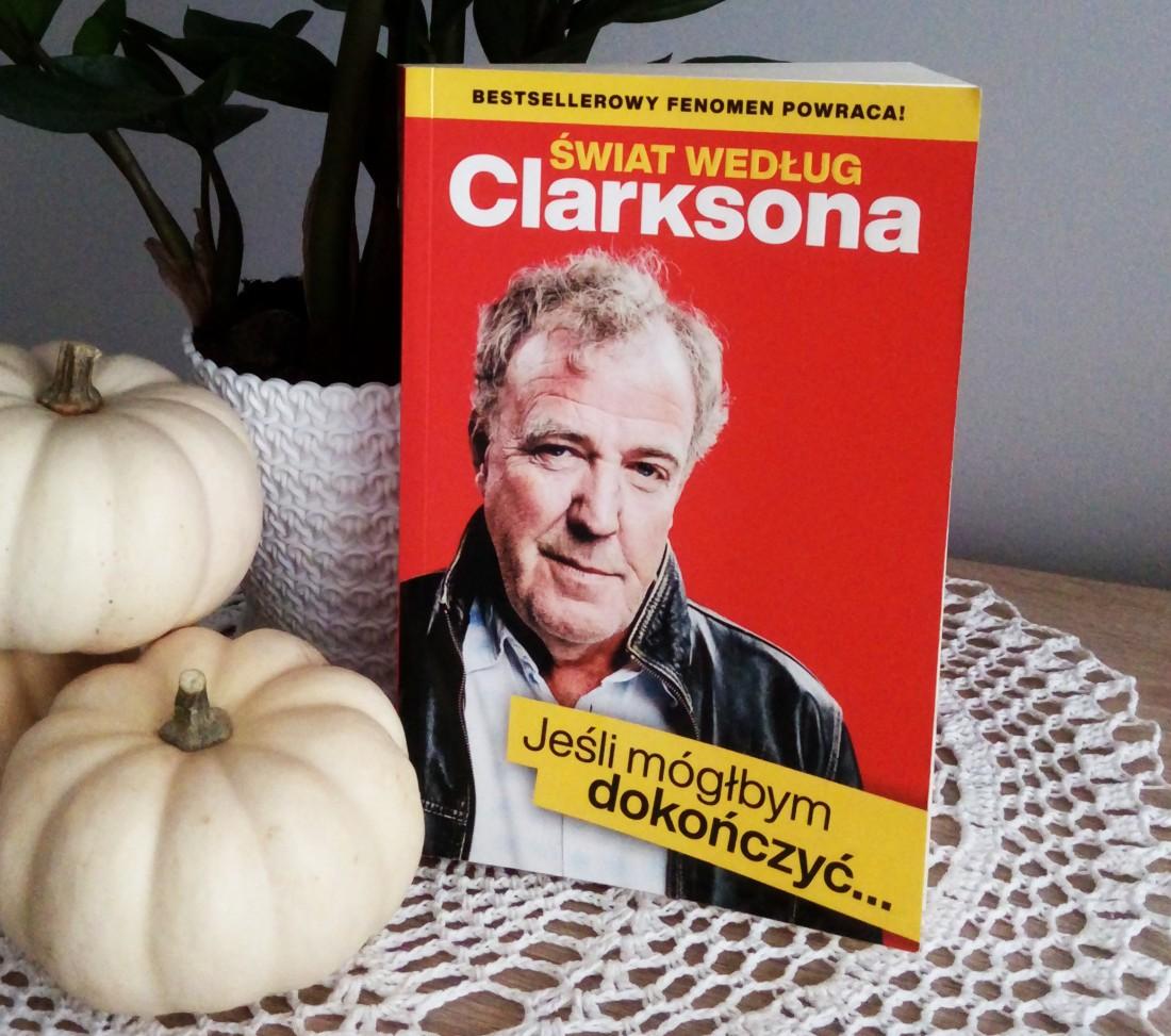 Świat według Clarksona. Jeśli mógłbym dokończyć